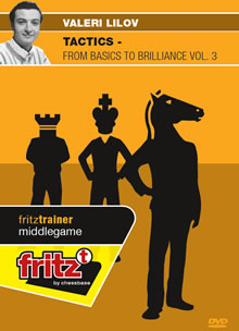 Tactics - from Basics to Brilliance Vol. 3