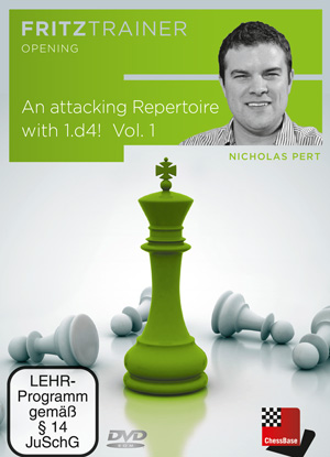 Attacking Repertoire with 1.d4! Vol. 1