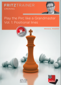 Play the Pirc like a Grandmaster Vol. 1: Positional lines