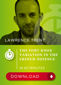 The Fort Knox Variation in the French Defence