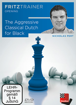 The Aggressive Classical Dutch for Black