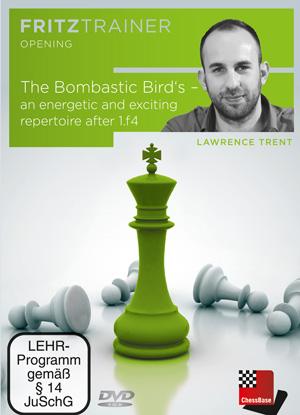 The Bombastic Bird's - an energetic and exciting repertoire after 1.f4