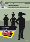 Strategy University Vol 2: Prevention and Preparation in Chess