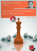Play the Pirc like a Grandmaster Vol. 2: Attacking lines