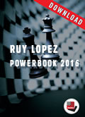 Ruy Lopez Powerbook 2016