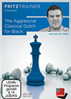 The Aggressive Classical Dutch for Black