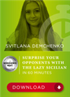 Surprising Your Opponents with the Lazy Sicilian