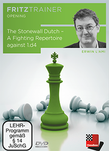 The Dutch Stonewall - A fighting repertoire against 1.d4