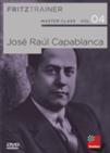 Master Class Vol.4: José Raúl Capablanca