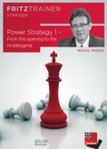 Power Strategy 1 - From the Opening to the Middlegame