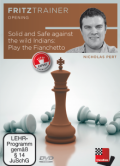 Solid and safe against the Indian openings: Play the Fianchetto