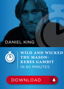 Wild and Wicked – The Mason-Keres Gambit in 60 Minutes