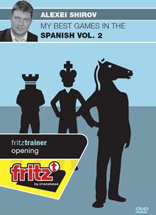 My best games in the Spanish Vol. 2 - Alexie Shirov