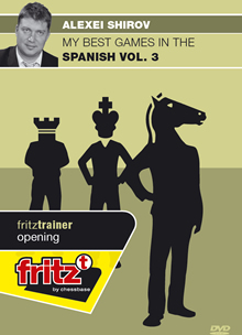 My best games in the Spanish Vol. 3 - Alexie Shirov