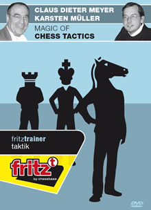 The Magic of Chess Tactics - Karsten Müller, Claus Dieter Meyer
