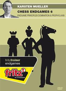 Chess Endgames 6 : Endgame Principles Domination & Prophylaxis - Karsten Muller
