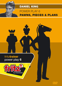 Power Play 6 : Pawns, Pieces & Plans - Daniel King