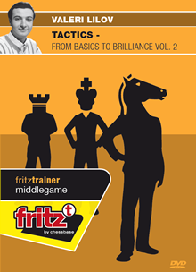 Tactics - from Basics to Brilliance Vol. 2 - Valeri Lilov